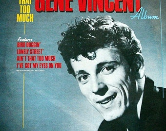 Vinyl Records - Gene Vincent Rockabilly Album - 1984 Issue French Pressing Of The 1967 Album Ain't That Too Much - Everest Record Label.