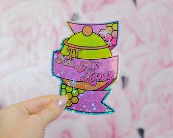 Not Your Honey, Vegan / Feminist Holographic Sticker