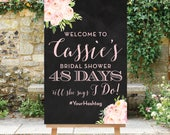 Chalkboard Countdown Bridal Shower Welcome Digital pdf or jpg Days Till She Says I Do Sign Chalk Board Welcome Printable Digital The Bella