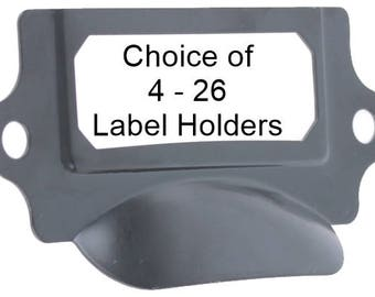 BLACK Label Holders With Cupped Handle-You Get Your Choice of 4 - 26 Label Holders with Screws-LHC010
