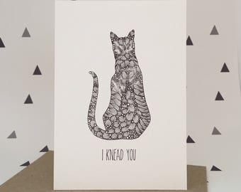 I Knead You - Greeting Card