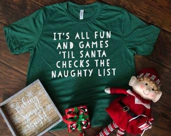 Until Santa Checks The Naughty List Tee