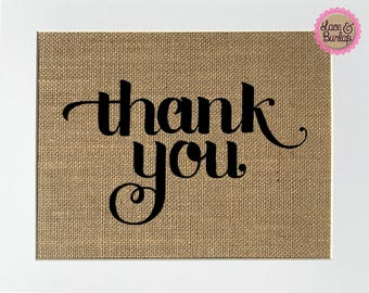 """Wedding Party Sign *burlap* """"Thank you"""" favors table rustic sign, cards gifts area, bride groom thank you sign, party birthday anniversary"""