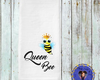 Queen Bee Tea Towel, Bee Keeper Gift, Bee Tea Towel, Queen Bee Decor