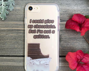 Don't Quit Chocolate Phone Case for iPhone 5, SE, 6, 6 Plus, 7, 7Plus, 8, 8 Plus and X. TPU or Wood Options