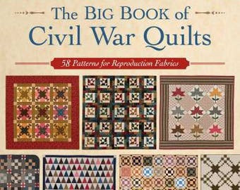 Big Book of Civil War Quilts - Patterns for 58 Quilts
