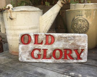 "10 1/2 x 4 "" OLD. GLORY"" garden stone/garden decor/ rustic 4th of July stone/holiday decor"