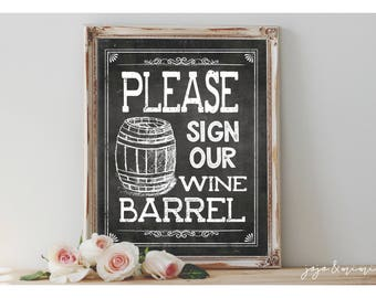 Instant 'Please sign our Wine Barrel' Printable Wedding Party OR Event Printable Rustic Chalkboard Sign Guestbook Alternative Size Options