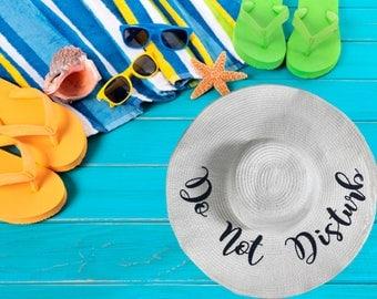 DO NOT DISTURB Beach Sun Hat ,Summer Floppy Straw Do not Disturb Hat, Embroidered Large Brim Hat, Vacation Hat, Floppy Hat , Summer Boat Hat