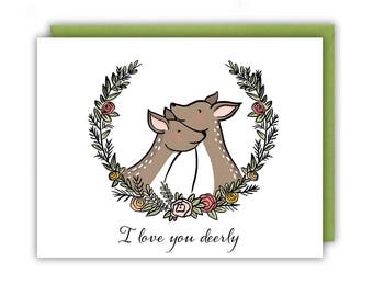 Love Card - I Love You Deerly - Greeting Card