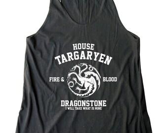 House Targaryen Shirt Fire And Blood Shirt Dragonstone Shirt Game of Thrones Shirt Ladies Gifts Women Shirt Racerback Women Tank Top Ladies