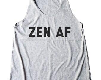 Zen AF Shirt Funny Workout Tank Funny Yoga Tank Yoga Zen Vibes Funny Gym Tank Women Workout Tank Yogi Fitness Gift Zen AF Funny Tank Ladies