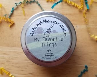 My Favorite Things 4 oz Candle / The Sound of Music / Musical / Broadway Show / Play / Bookish / Maria von Trapp / Do-Re-Mi / Edelweiss