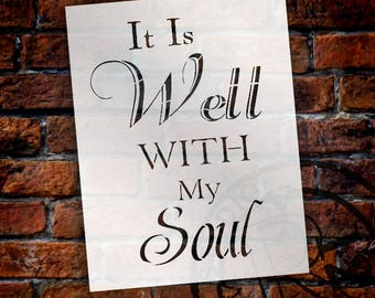 It Is Well With My Soul - Word Stencil - Select Size - STCL2056 - by StudioR12