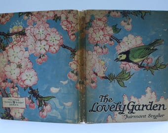The Lovely Garden by Fairmont Snyder - P.F. Volland, New York, Chicago, Toronto -  1919
