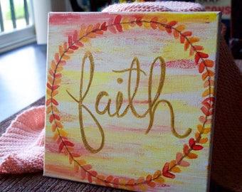 Home Decor: Faith Sign
