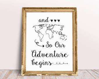And so the Adventure Begins Wedding Sign, Printable Wedding Decor, Reception Sign, Map Wedding Sign, PRINTABLE