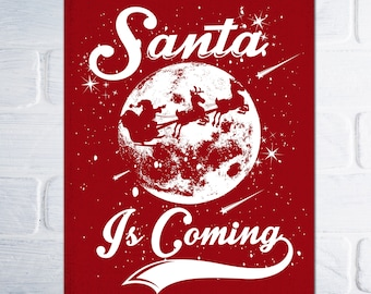 XL Christmas Poster - Santa Is Coming Merry Christmas Decoration Wall Art