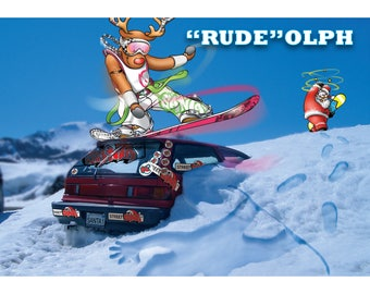 "SNOWBOARD CHRISTMAS CARD - ""Rude""olph - Funny Christmas card"