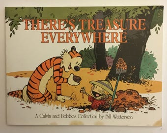 There's Treasure Everywhere A Calvin and Hobbes Collection By Bill Watterson Vintage Comic Strip Book 1996