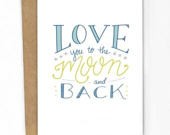 Love You to The Moon and Back A2 Greeting Card