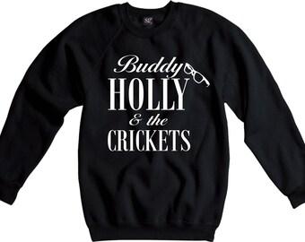 """Buddy Holly & The Crickets Sweatshirt - Rock""""n""""Roll Legend, Rockabilly, Peggy Sue"""