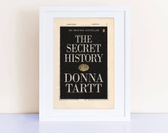 The Secret History by Donna Tartt Print on an antique page, book cover art, book lovers gift, literary gift