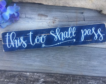 Rustic home decor-religious sign-This too shall pass with arrow -wooden sign