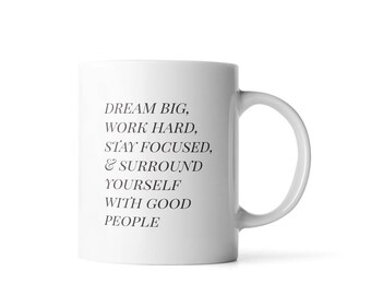 Dream Big Work Hard Inspirational Mug