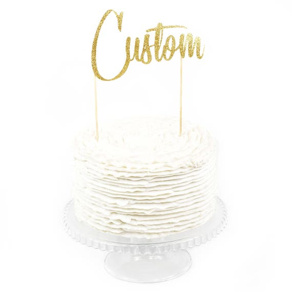 Custom Cake Topper, Cake Topper, Birthday Cake, Baby Shower, Food Decoration Gold Cake Topper, Paper Cake Topper, Customizable, Wedding Cake