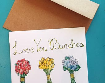 Love You Bunches (Card) // Anniversary //Valentine's Day // Mother's Day // Birthday // Pun // Stationary