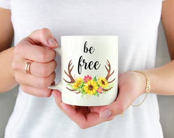 Be Free Mug - Quote Mug - Typography Mug - Coffee Mug - Tea Cup - Coffee Cup - Home Decor - Inspirational Quote - Motivational Mug
