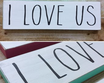 I Love Us Wood Sign, Small Wood Sign, Colorful Sign, Farmhouse Decor, This Is Us, Valentine's Day Gift, Anniversary Gift, Wedding Gift