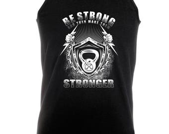 Be Strong -  Bodybuilding Motivation Black Men's Clothing Workout Vest TOP MMA