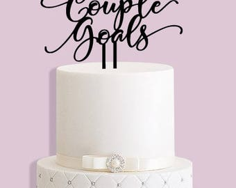 Couple Goals Cake Topper