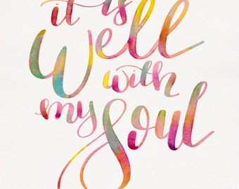 It Is Well With My Soul Digital SVG Cut File for Cricut / Silhouette & **FREE**GIFT** Watercolor Printable!