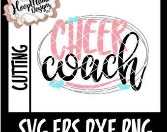 Cheer SVG, Cheer Coach, Cheer and Dance SVG DFX eps and png Files for Cutting Machines Cameo or Cricut