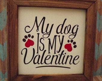 Dog Valentine My Dog is My Valentine Reverse Canvas