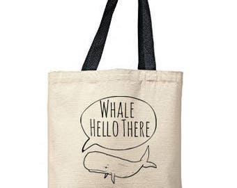 Whale Hello There Bag, Natural Tote, Funny Tote Bag, Whale Bag, Canvas Tote Bag