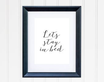 Let's Stay In Bed Print, Bedroom Decor