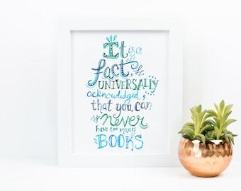 Art Print - Universally Acknowledged Books - Librarian Gift, Book Gift, Jane Austen, Pride Prejudice, Book Lover, Teacher Gift, womens gift
