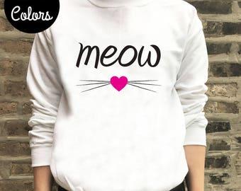 Cat Sweater, Cat Sweatshirt, Cat Lady Shirt, Cat Lady Sweater, Crazy Cat Lady, Kitty Sweatshirt, Meow Shirt, Meow Sweatshirt, Cat Gift Idea