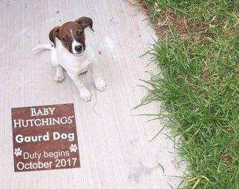 Gaurd Dog on Duty Pregnancy - Baby Announcement Personalized Last Name and Due Date Sign Photo Prop. Dog Sibling, Big Brother, Big Sister