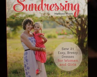 Sundressing:  book with patterns and instructions for dresses.