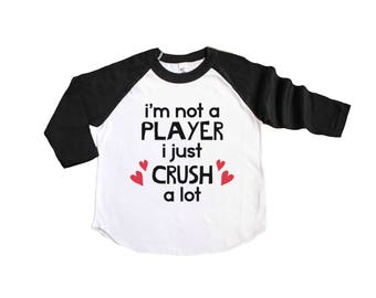 Crush A Lot Shirt - Not a Player - Valentines Day Shirt - Boys Valentine Shirt - Valentine Raglan - Toddler Valentines Shirt - Playa Raglan