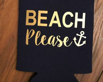 BEACH PLEASE Can Cooler -  (multiple colors available)