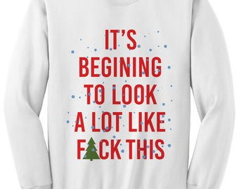 Funny Christmas Sweater F#CK THIS Holiday Sweater Ugly Christmas Sweatshirt Mens Fashions Womens Tops Gifts For Him Her Holiday Party Outfit