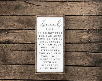 Isaiah 41:10. 24x12 sign. Christian Sign. Wood framed Sign. Hand Painted Sign. Rustic Sign. Farmhouse Wall Decor. Scripture Sign.