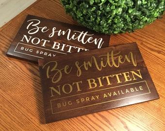 Be smitten not bitten sign, bug spray wedding sign, wedding signage backyard wedding decor, outdoor wedding signs, wooden wedding sign,