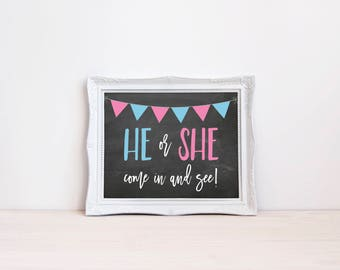 """He Or She Come In And See 8""""x10"""" Chalkboard Printable Sign 